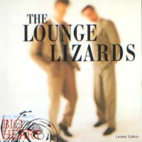 THE LOUNGE LIZARDS Big Heart