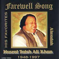 NUSRAT FATEH ALI KHAN  Farewell Song