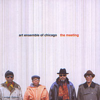 THE ART ENSEMBLE OF CHICAGO The Meeting